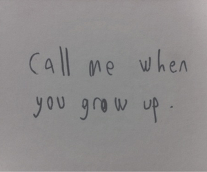 quote, grow up, and text image