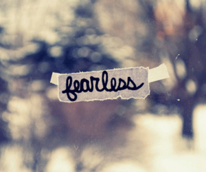 fearless, quote, and text image