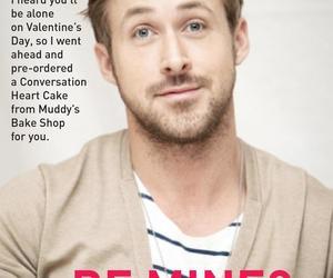 ryan gosling, sweet, and be mine? image
