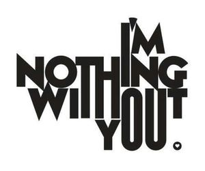 love, nothing, and without image