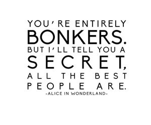 alice in wonderland, quotes, and bonkers image