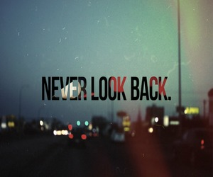 never, look, and back image