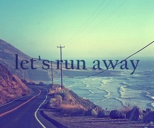 quote, run, and away image