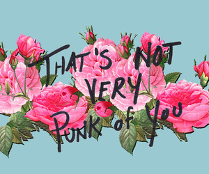 punk, flowers, and quote image