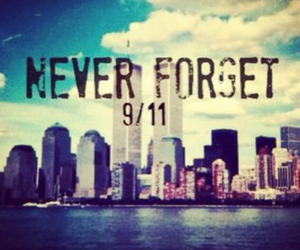 never forget, respect, and today image