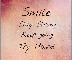 smile, quote, and stay strong image