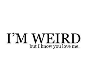 weird, love, and quotes image
