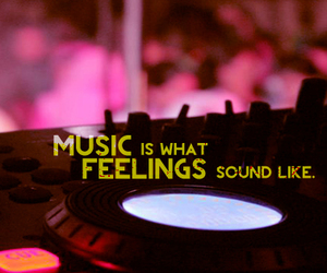 feeling, music, and quote image