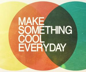 cool, positive, and quote image
