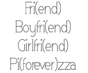 pizza, forever, and friends image
