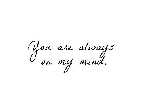 You Are Always On My Mind On We Heart It