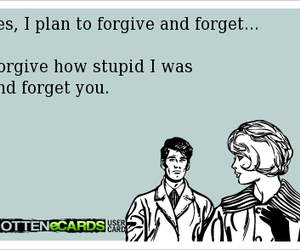 ecards, forgive, and forget image