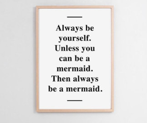 mermaid, quote, and love image