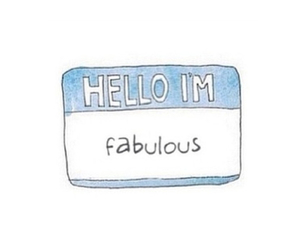 fabulous, hello, and fab image