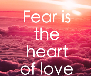 fear, love, and heart image