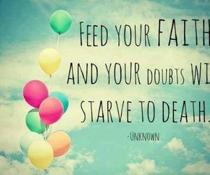 faith, quote, and balloons image