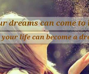 life, quotes, and Dream image