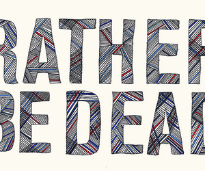 refused and rather be dead image
