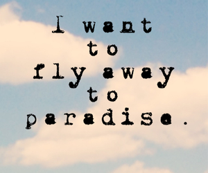 away, Dream, and paradise image