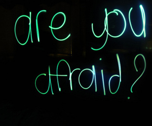 light, afraid, and quote image