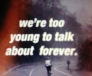 forever, young, and quote image