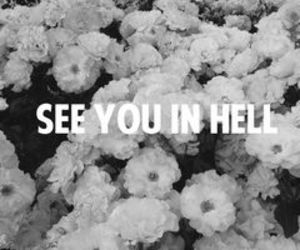 hell, flowers, and black and white image