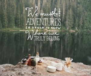 adventure, quotes, and life image