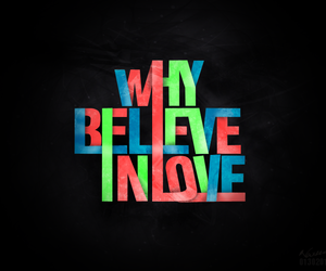 believe, why, and words image