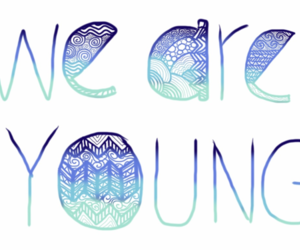 young, we are young, and blue image