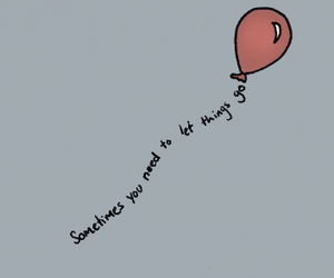 quote, balloons, and text image