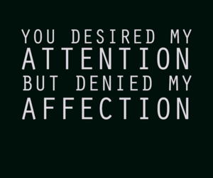 affection, attention, and quote image