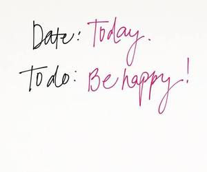 quotes, happy, and today image