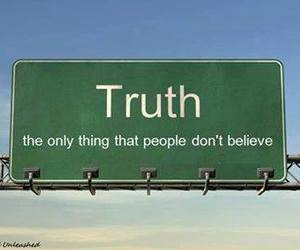 quote, truth, and believe image
