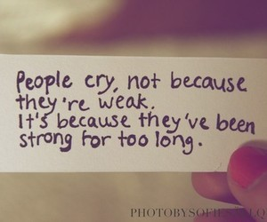 cry, quotes, and stay strong image