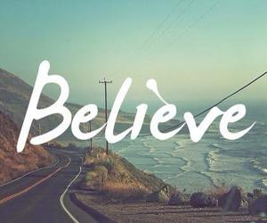 believe, Dream, and quotes image