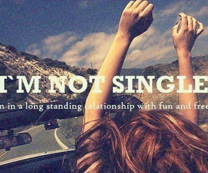 single, freedom, and fun image