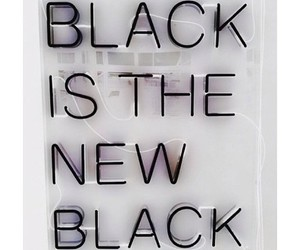 b&w, truth, and black is the new black image