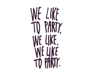 party, text, and like image