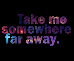 quote, galaxy, and away image