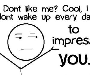 cool, Impress, and quotes image