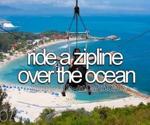 ocean, zipline, and Dream image