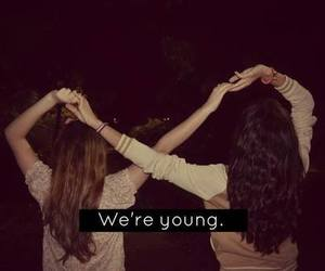young, friends, and forever image