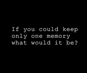 memories, text, and life image