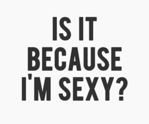 sexy and text image