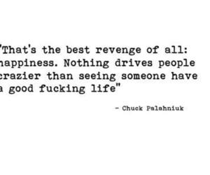 good life, quotes, and revenge image
