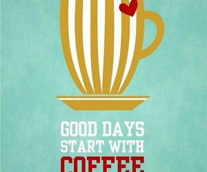 coffee, cup, and quote image