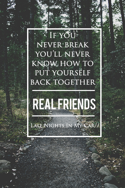 Real Friends Tumblr Uploaded By My Heroine