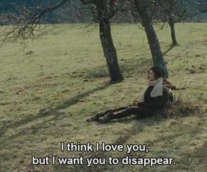 love, quote, and disappear image