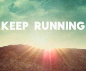 running, keep, and motivation image