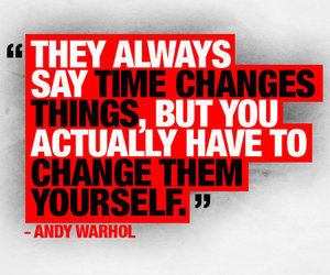 quote, andy warhol, and time image